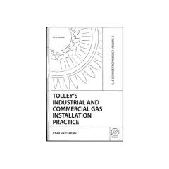 Tolley's Volume 3 - Industrial & Commercial Gas Installation Practice